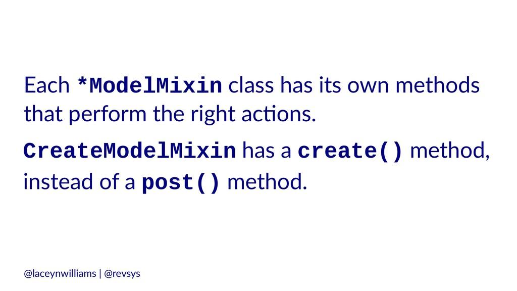 Each *ModelMixin class has its own methods that...