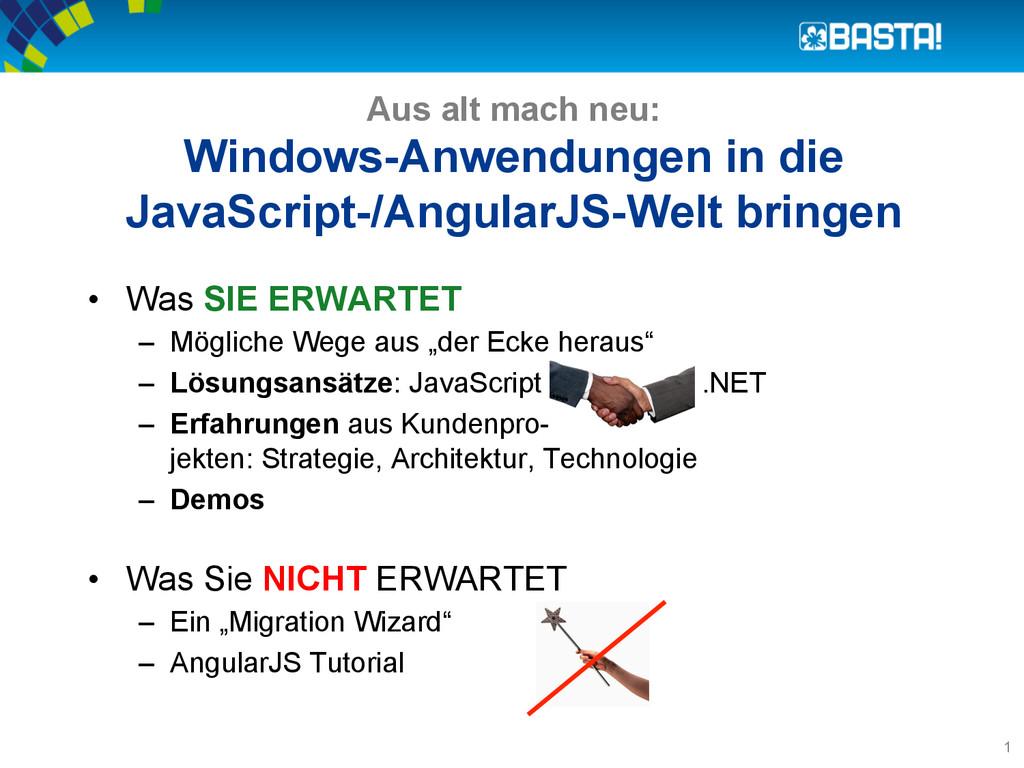 Aus alt mach neu: Windows-Anwendungen in die Ja...