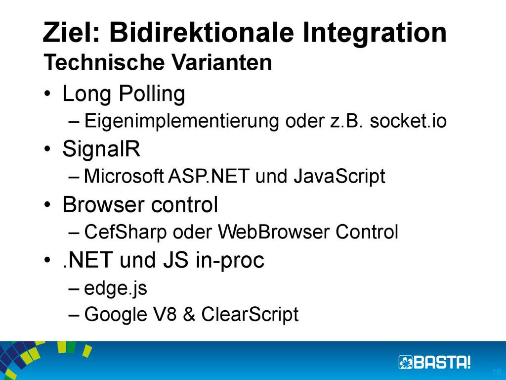 Ziel: Bidirektionale Integration Technische Var...