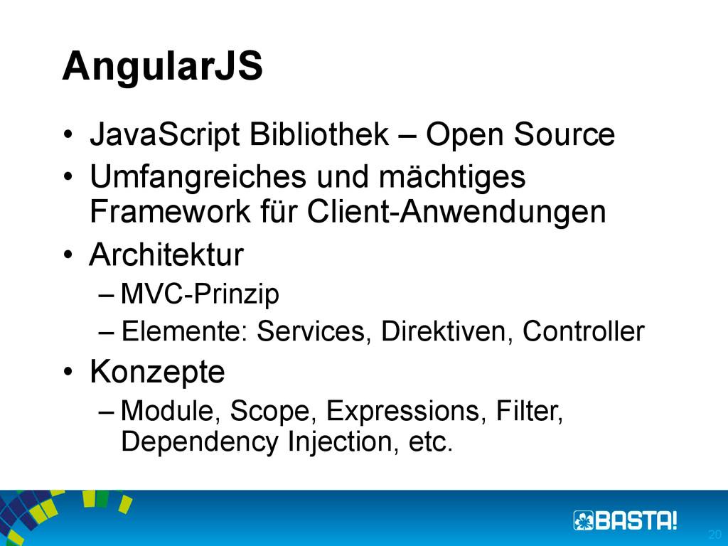 AngularJS 20 • JavaScript Bibliothek – Open So...
