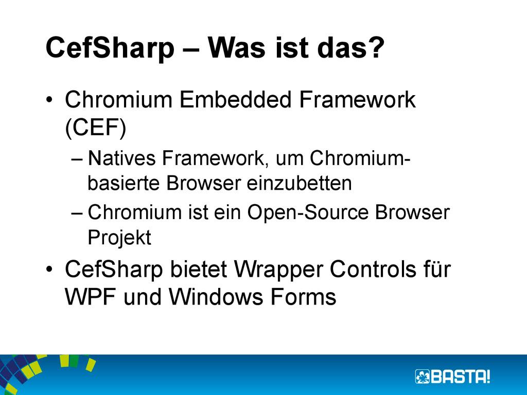 CefSharp – Was ist das? • Chromium Embedded Fr...