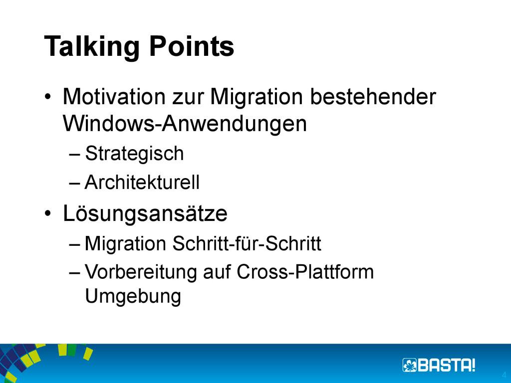 Talking Points • Motivation zur Migration best...