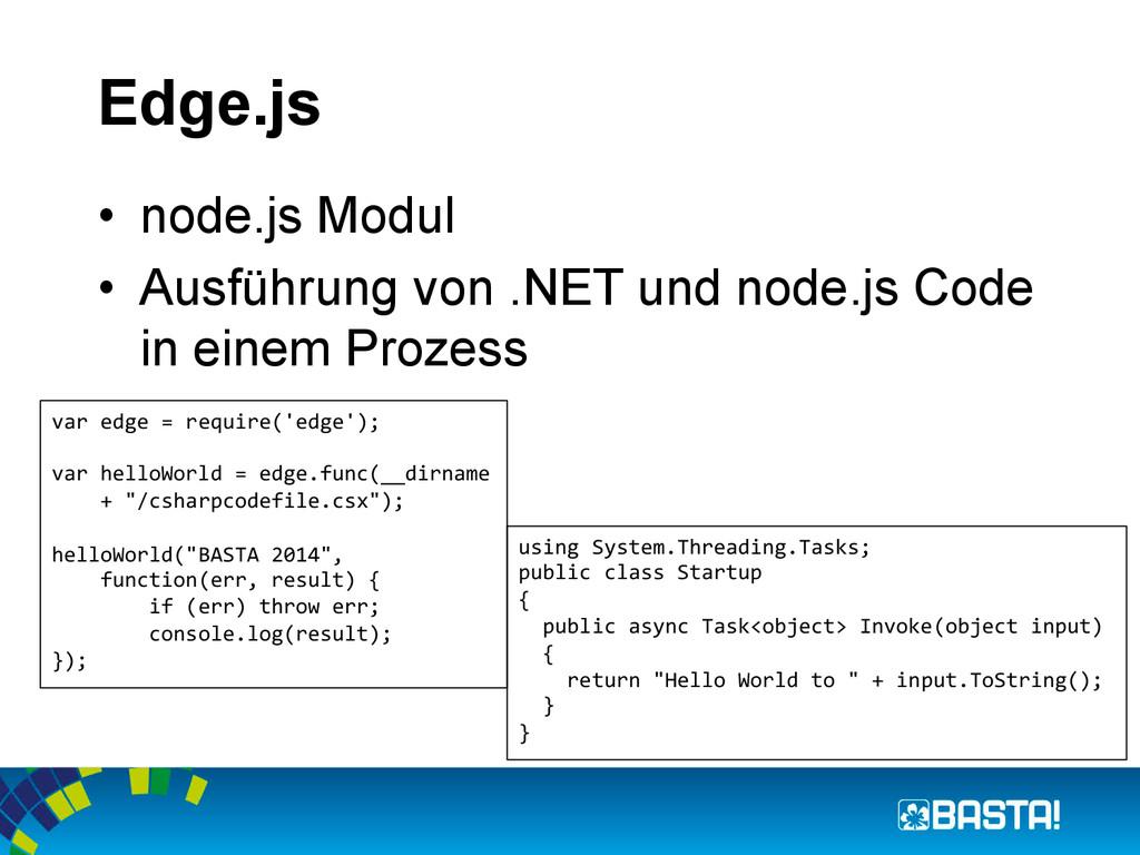 Edge.js • node.js Modul • Ausführung von .NET...
