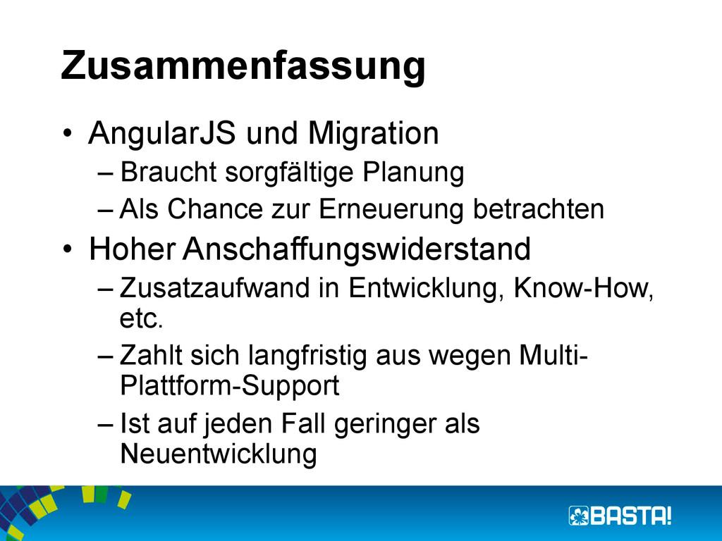 Zusammenfassung • AngularJS und Migration –Br...
