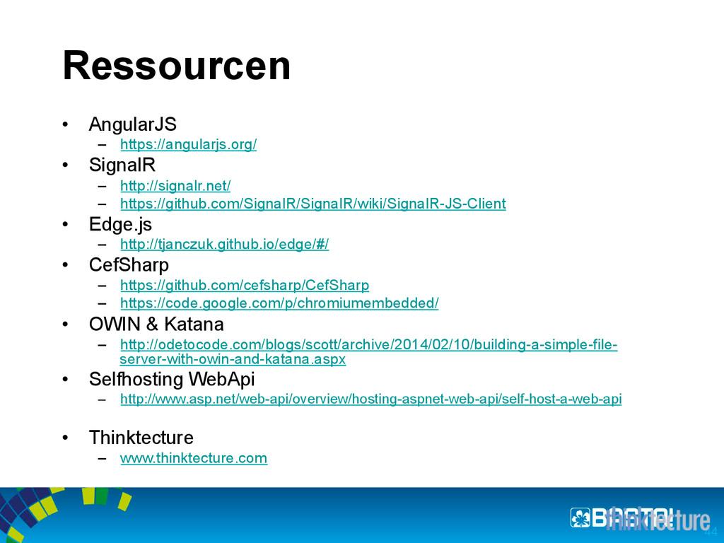 Ressourcen • AngularJS – https://angularjs.or...