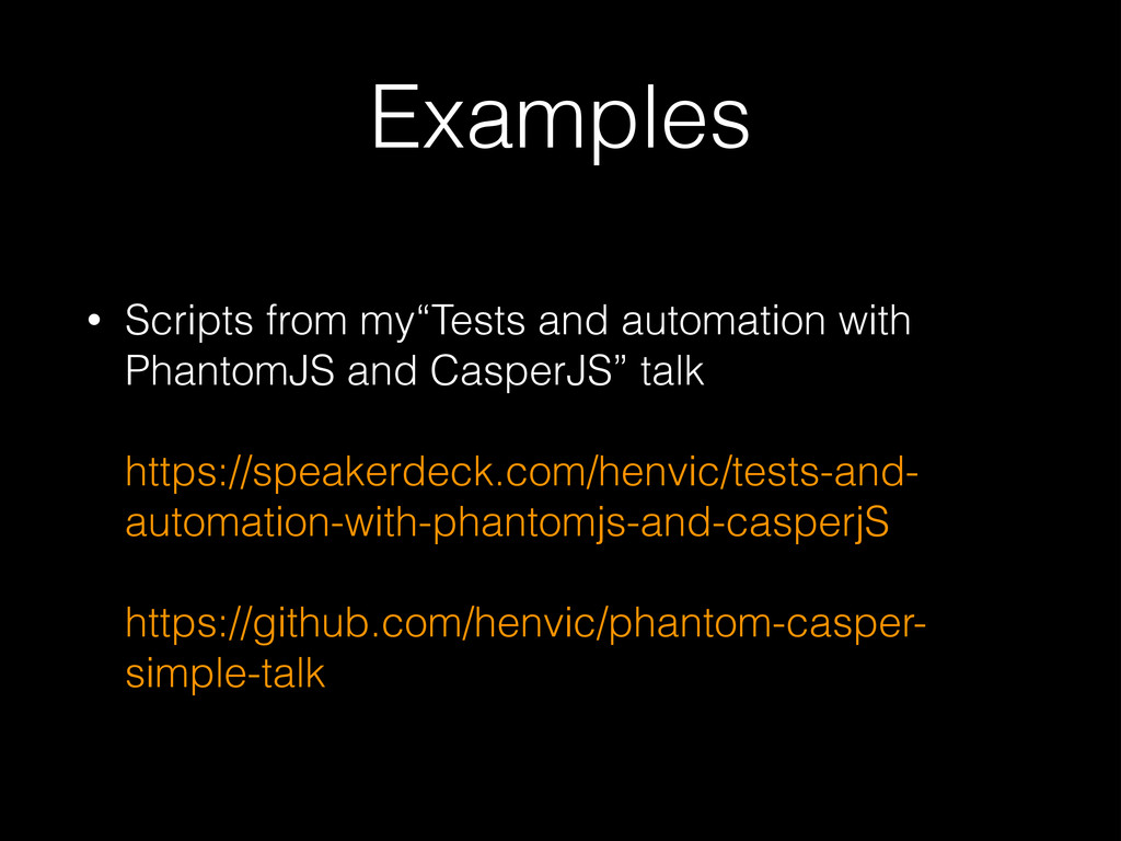 "Examples • Scripts from my""Tests and automation..."