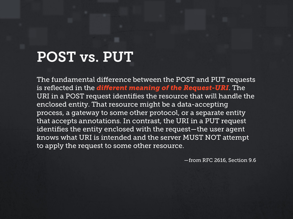 POST vs. PUT The fundamental difference between ...