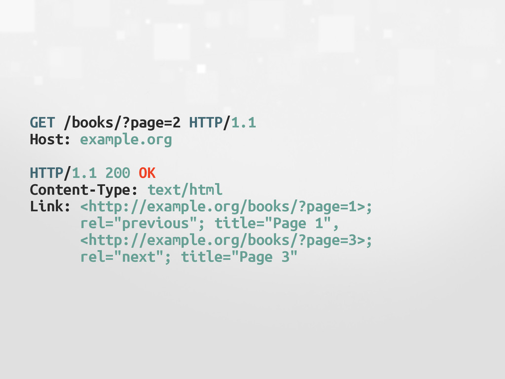 GET /books/?page=2 HTTP/1.1 Host: example.org !...