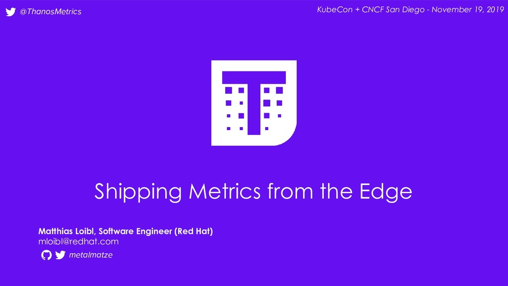@ThanosMetrics Shipping Metrics from the Edge M...