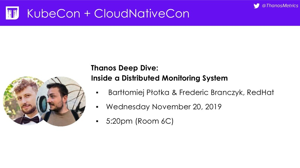 @ThanosMetrics KubeCon + CloudNativeCon Thanos ...