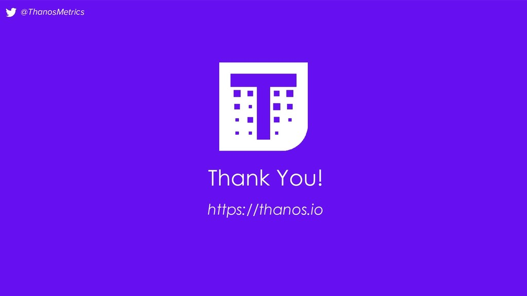 @ThanosMetrics Thank You! https://thanos.io