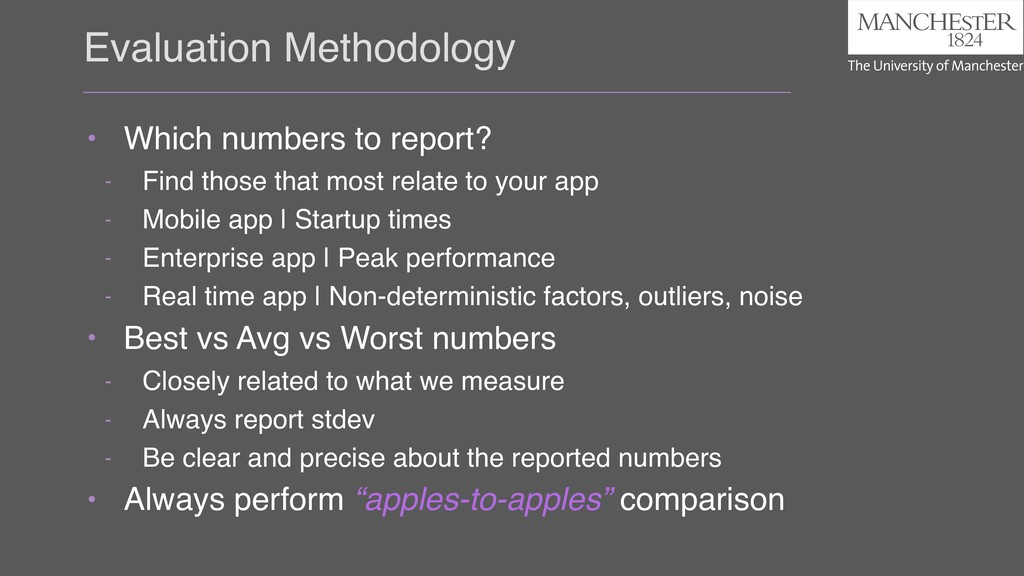Evaluation Methodology • Which numbers to repor...