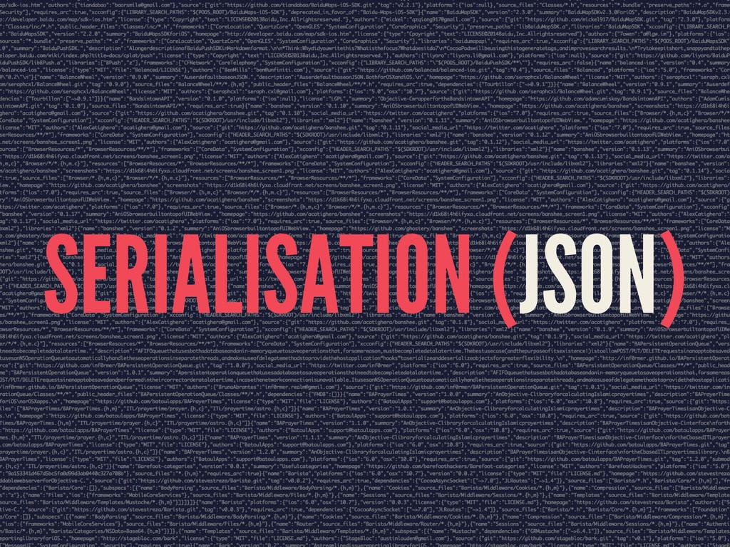 SERIALISATION (JSON)