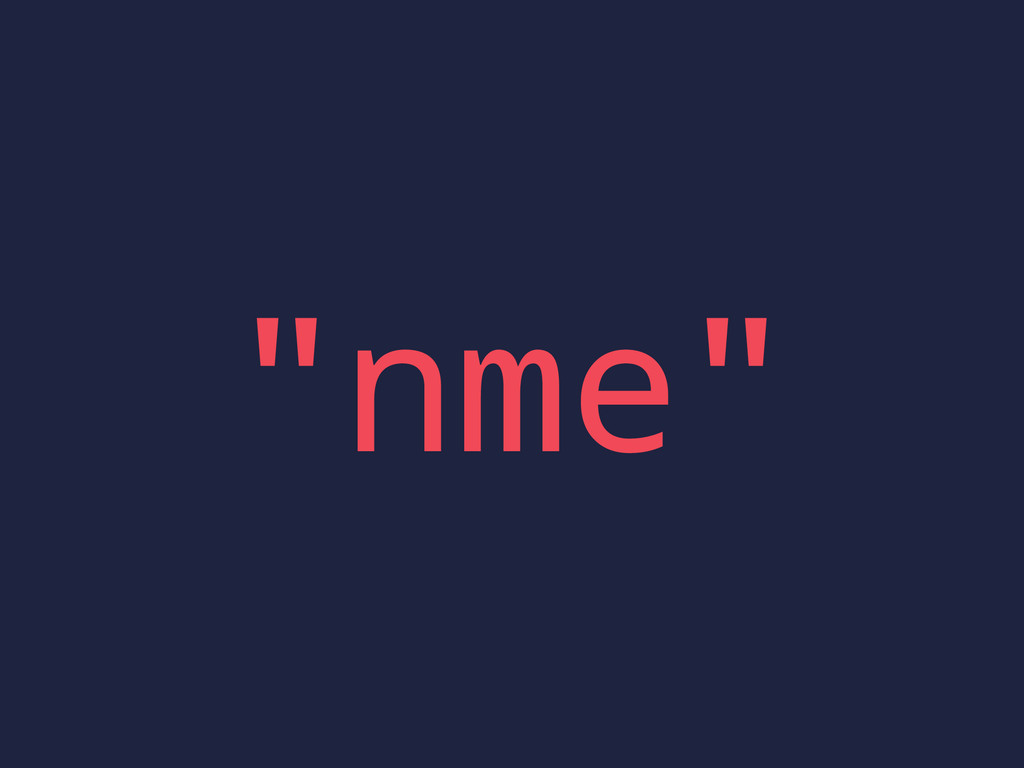 """""""nme"""""""