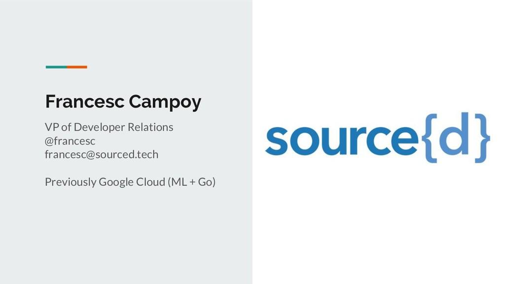 Francesc Campoy VP of Developer Relations @fran...