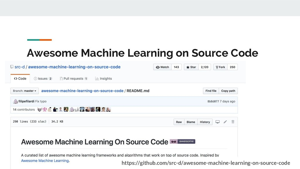 Awesome Machine Learning on Source Code https:/...