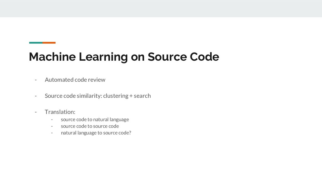 Machine Learning on Source Code - Automated cod...