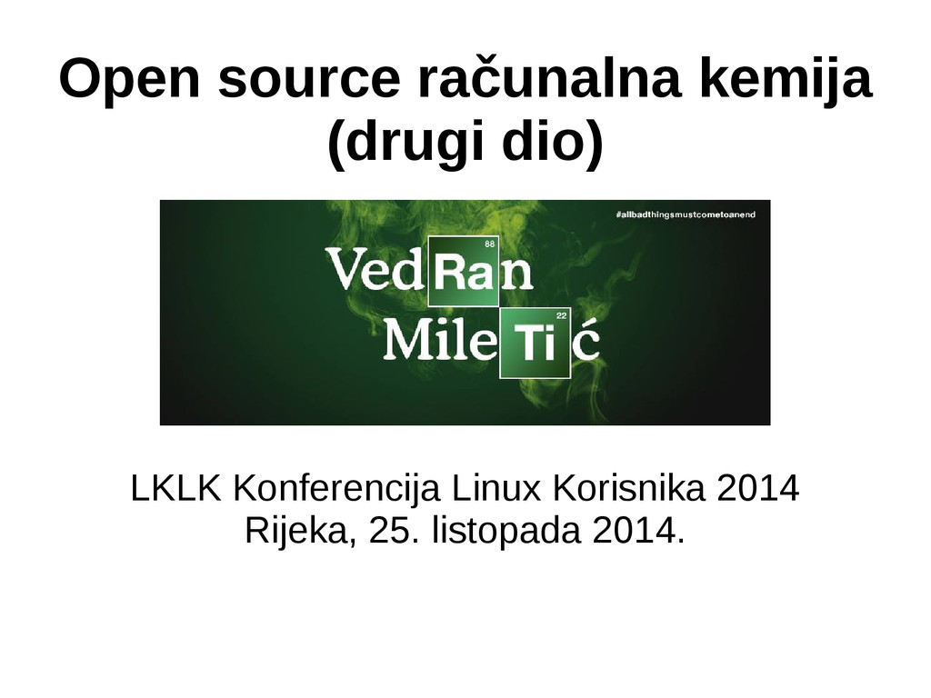 Open source računalna kemija (drugi dio) LKLK K...