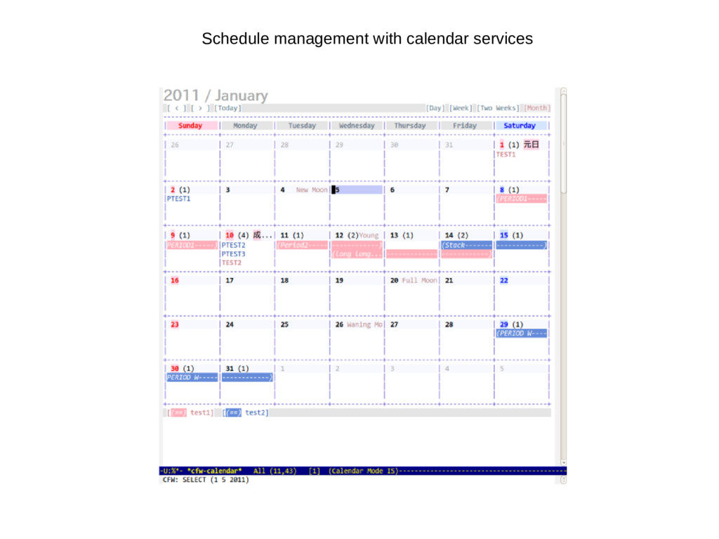 Schedule management with calendar services