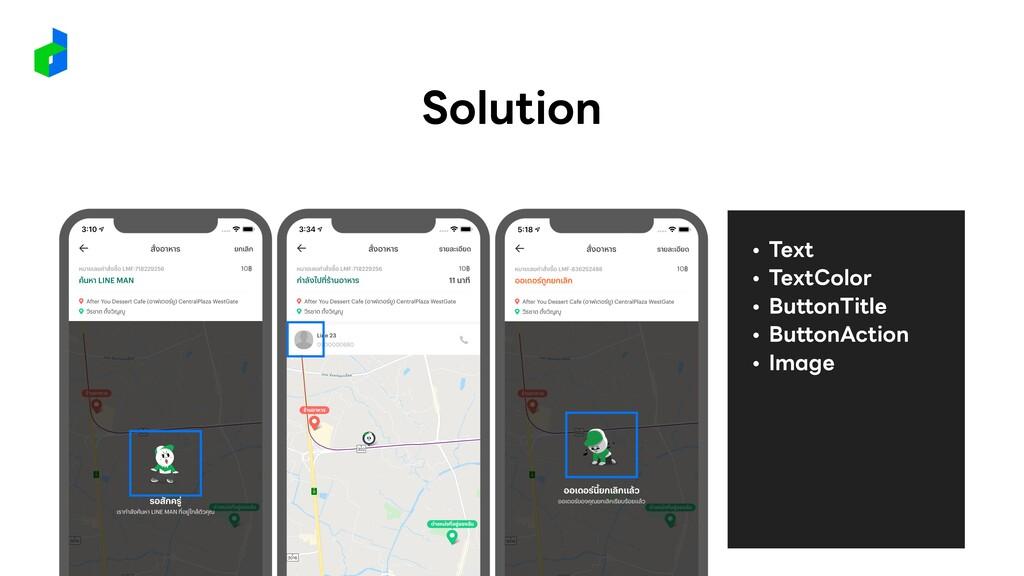 • Text • TextColor • ButtonTitle • ButtonAction...