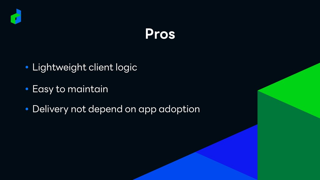 PROBLEMS ● Lightweight client logic ● Easy to m...