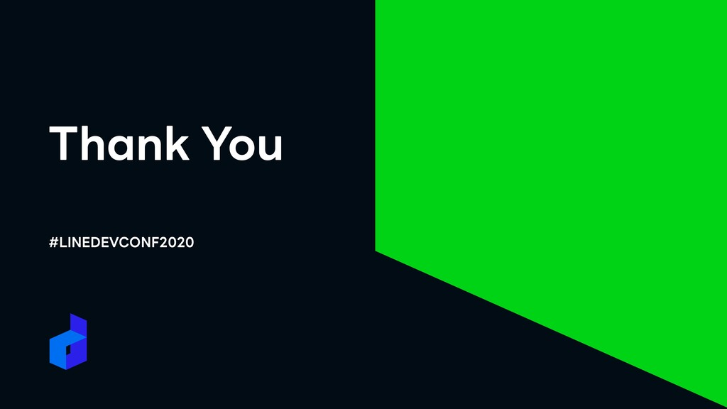 Thank You #LINEDEVCONF2020