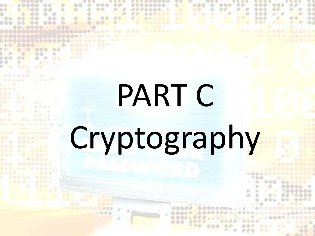 PART C Cryptography