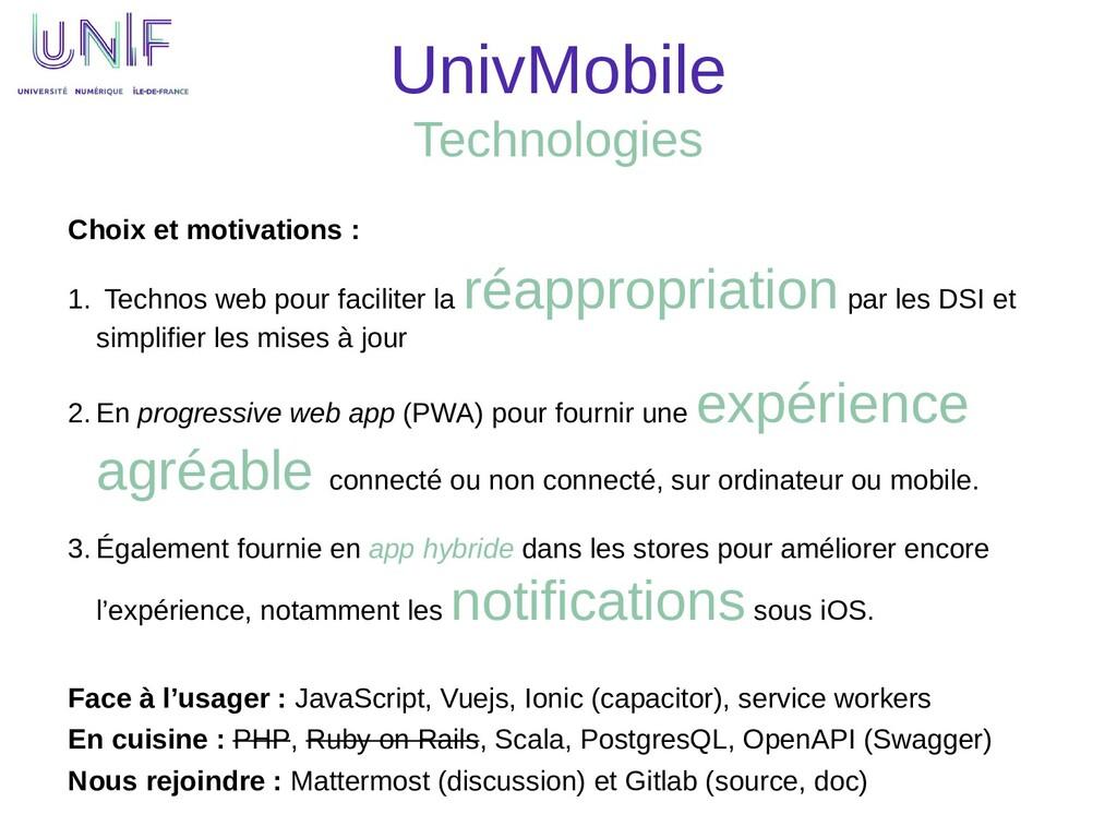 UnivMobile Technologies Choix et motivations : ...