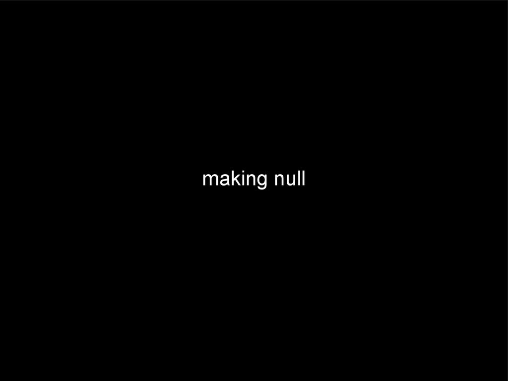 making null