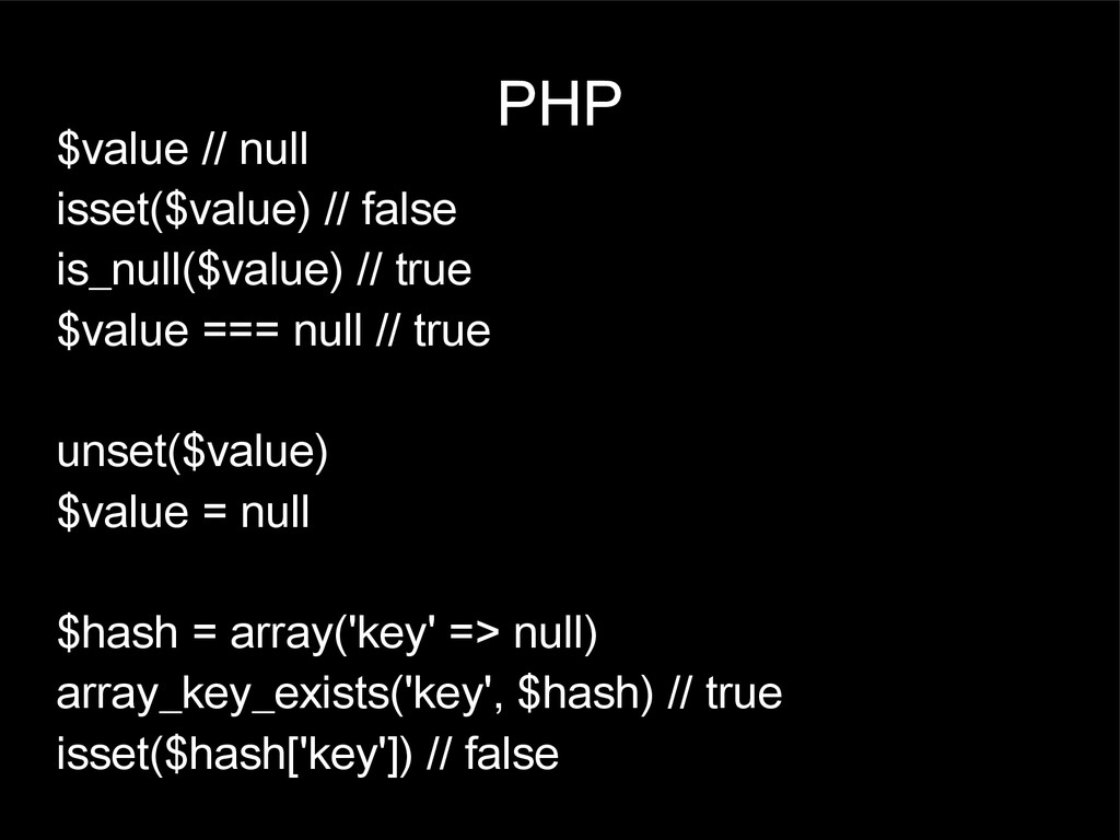 PHP $value // null isset($value) // false is_nu...
