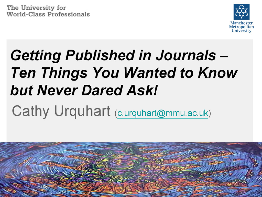 Getting Published in Journals – Ten Things You ...