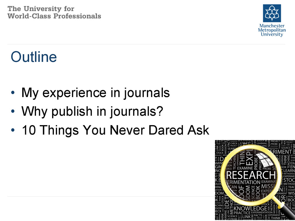 • My experience in journals • Why publish in ...