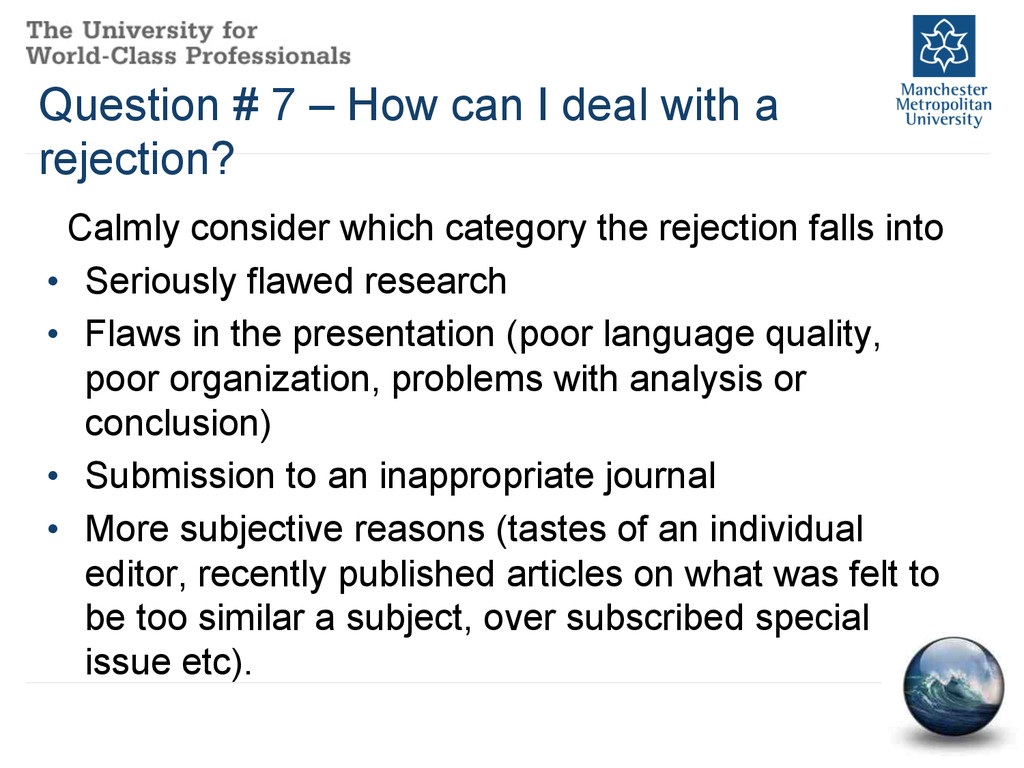 Question # 7 – How can I deal with a rejection?...