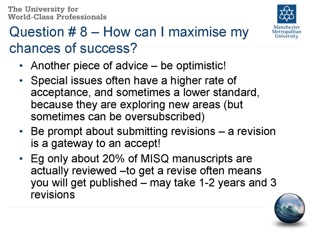 Question # 8 – How can I maximise my chances of...