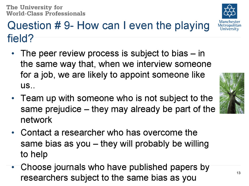 • The peer review process is subject to bias –...