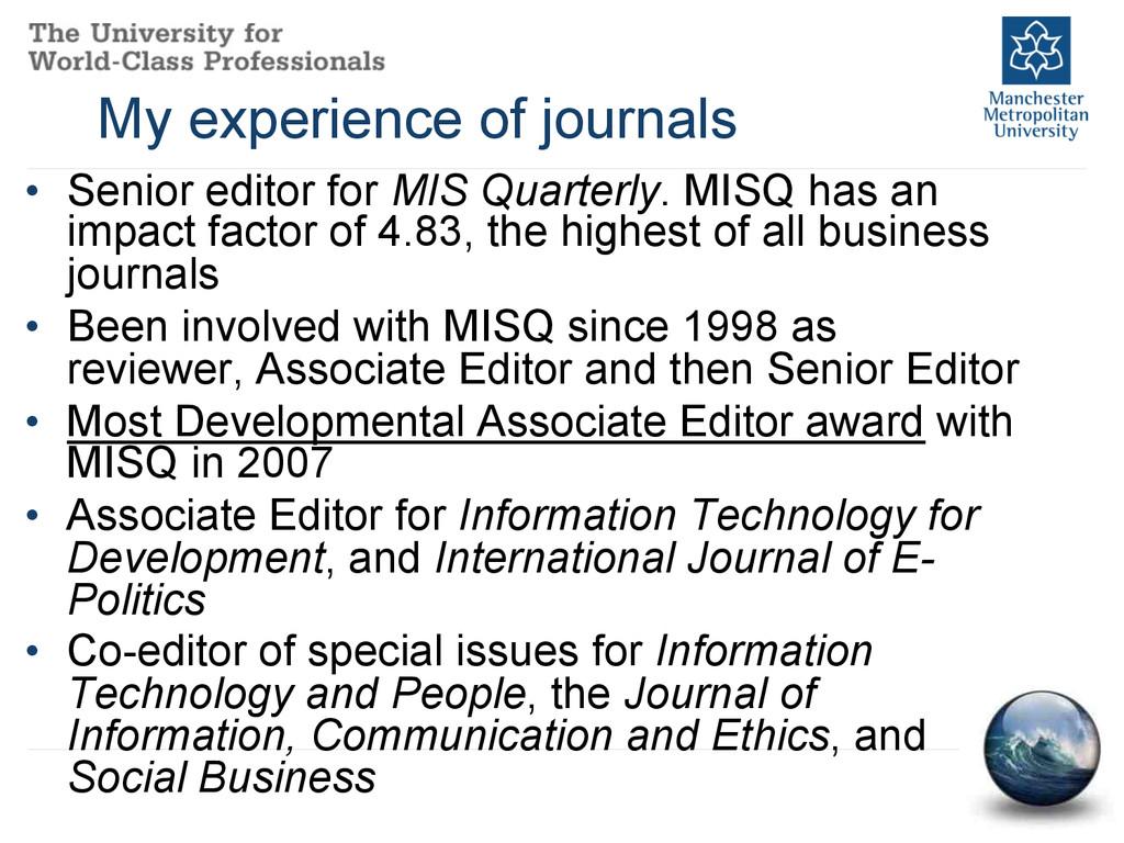 • Senior editor for MIS Quarterly. MISQ has an...