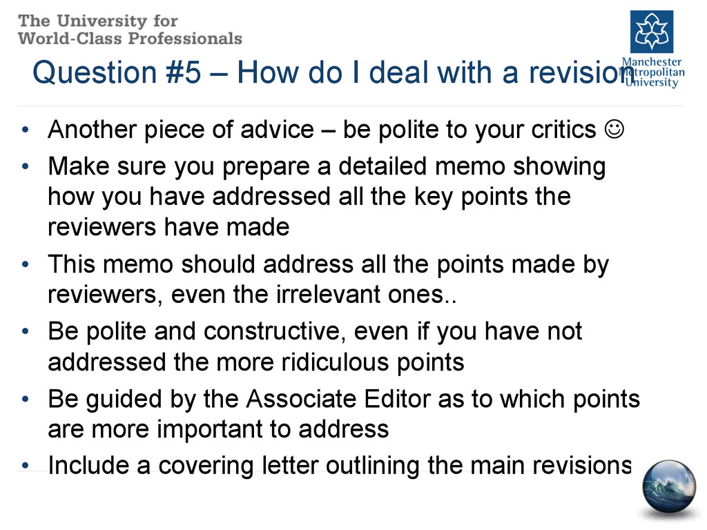 Question #5 – How do I deal with a revision • ...