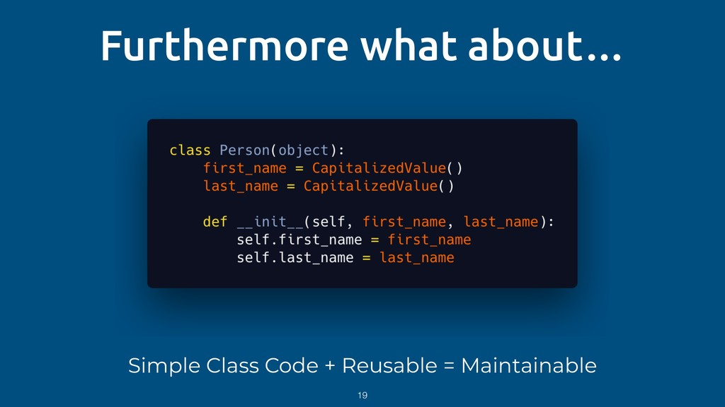 Furthermore what about… Simple Class Code + Reu...