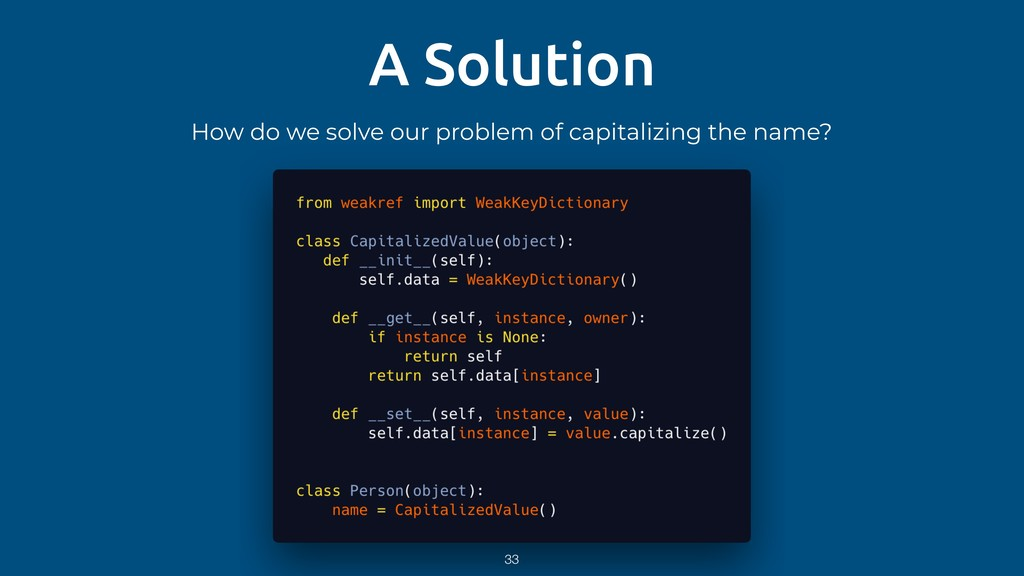 A Solution How do we solve our problem of capit...