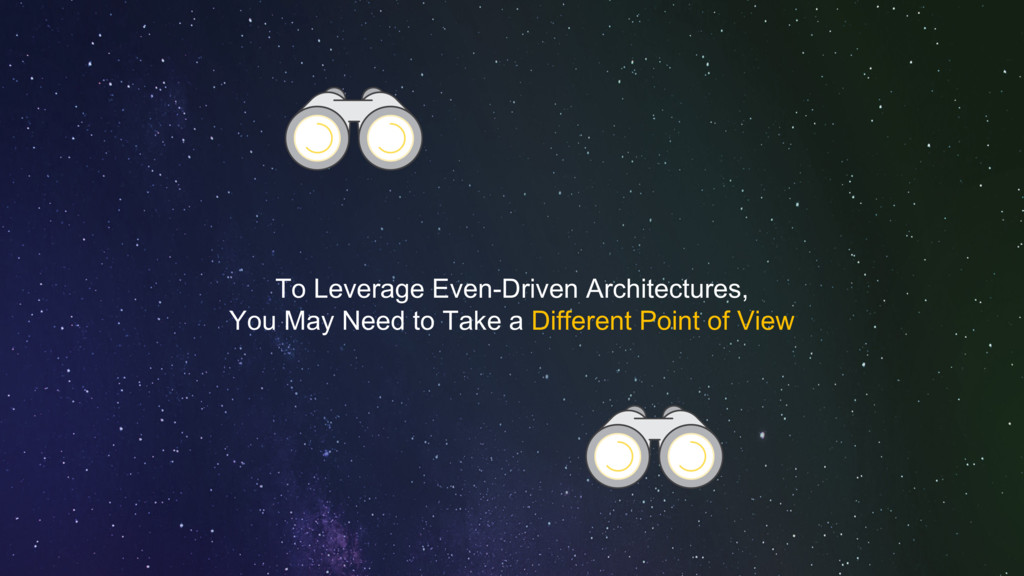To Leverage Even-Driven Architectures, You May ...