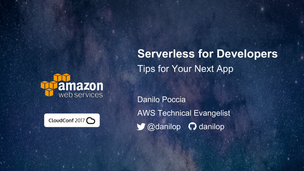 Serverless for Developers Tips for Your Next Ap...