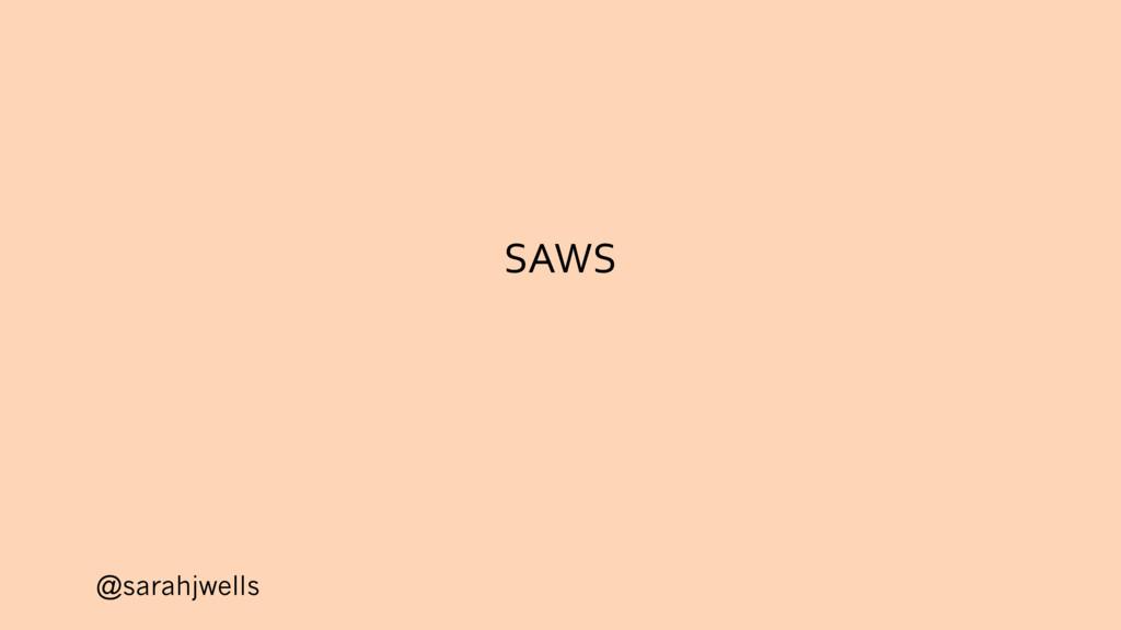 @sarahjwells SAWS