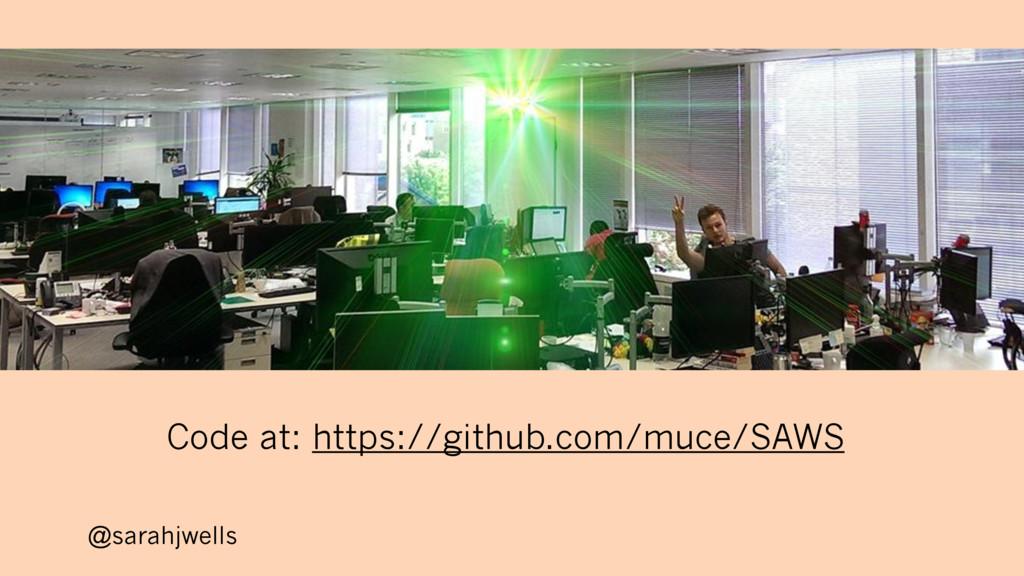 @sarahjwells Code at: https://github.com/muce/S...