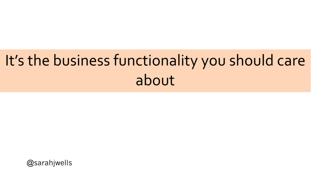 @sarahjwells It's the business functionality yo...