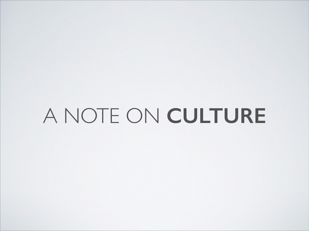 A NOTE ON CULTURE
