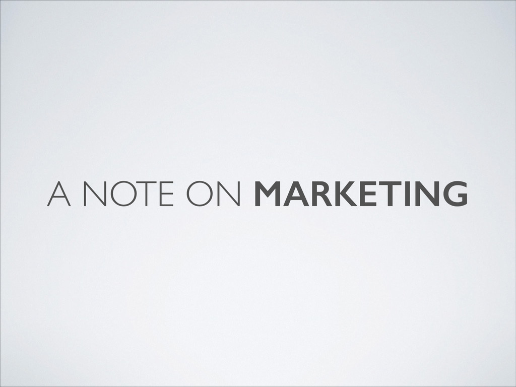A NOTE ON MARKETING
