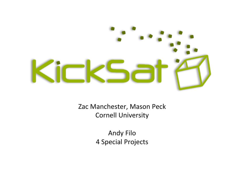 Zac$Manchester,$Mason$Peck$ Cornell$University$...