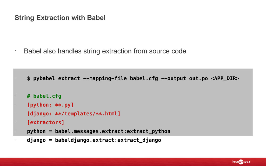 String Extraction with Babel • Babel also handl...