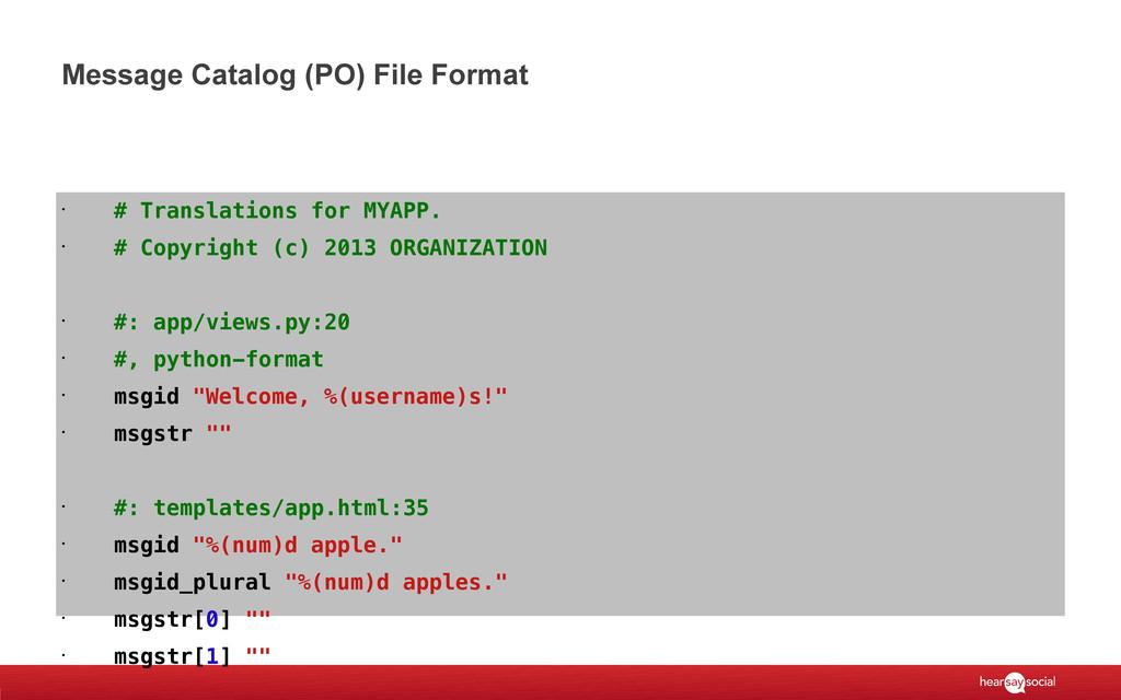 Message Catalog (PO) File Format • # Translatio...