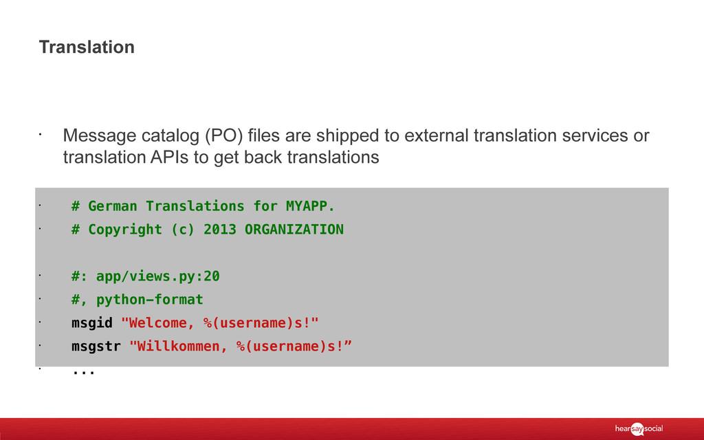 Translation • Message catalog (PO) files are sh...
